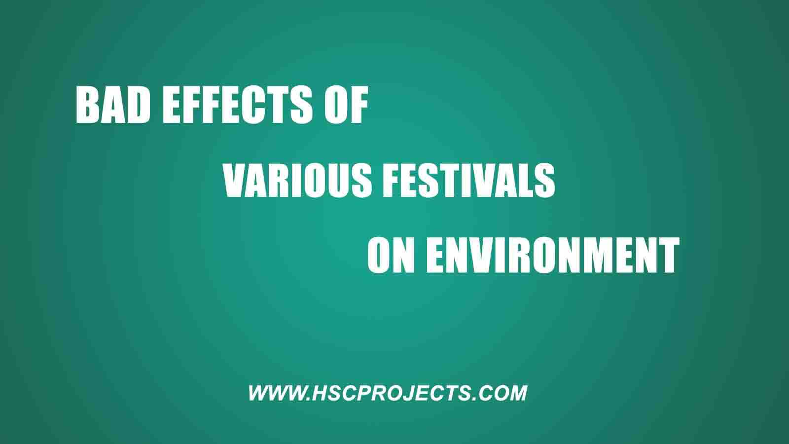 Bad Effects of Various Festivals on Environment - HSC