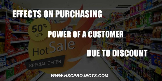 Effects On Purchasing Power Of A Customer Due To Discount, Effects On Purchasing Power Of A Customer Due To Discount, HSC Projects, HSC Projects