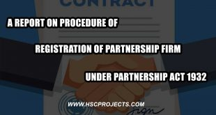 registration of partnership firm, A Report On Procedure of Registration of Partnership Firm Under Partnership Act 1932, HSC Projects, HSC Projects