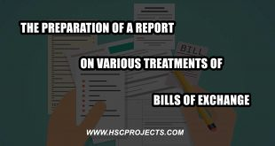 treatments of bills of exchange, Preparation of a Report on Various Treatments of Bills of Exchange, HSC Projects, HSC Projects