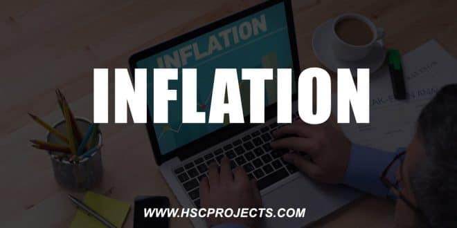 , Economics Project CBSE Class 12 – Inflation, HSC Projects, HSC Projects