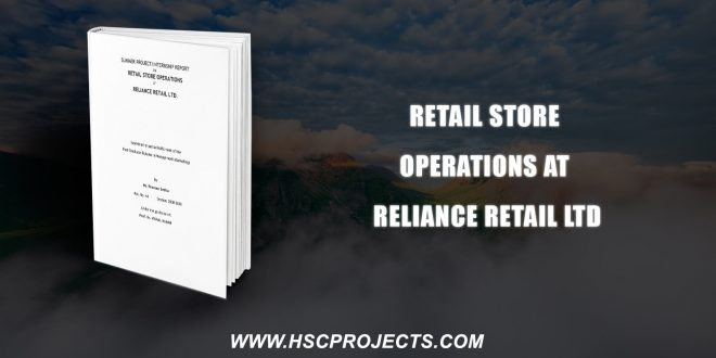 , Retail Store Operations At Reliance Retail Ltd, HSC Projects, HSC Projects