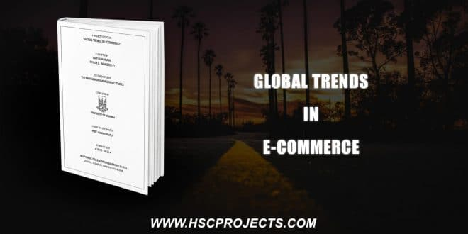 , Global Trends In E-commerce, HSC Projects, HSC Projects