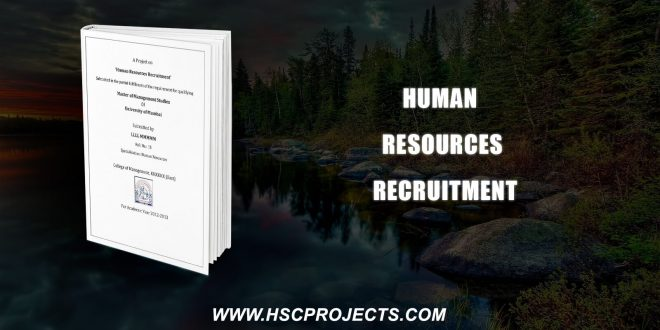 , Human Resources Recruitment, HSC Projects, HSC Projects