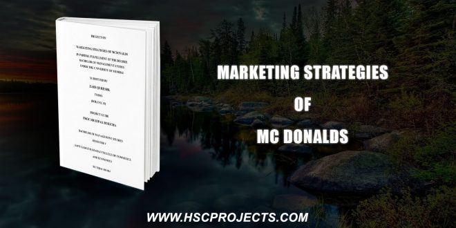 , Marketing Strategies Of Mc Donalds, HSC Projects, HSC Projects