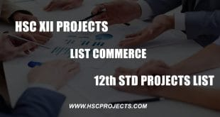 HSC Projects - Hsc Projects, State Board, MBA Projects, CBSE