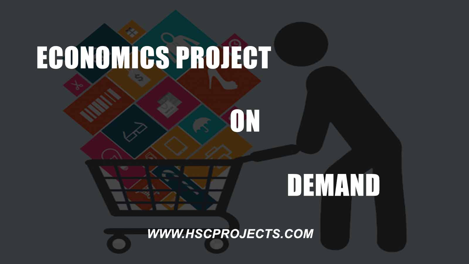 , Economics Project on Demand CBSE Class 12, HSC Projects, HSC Projects