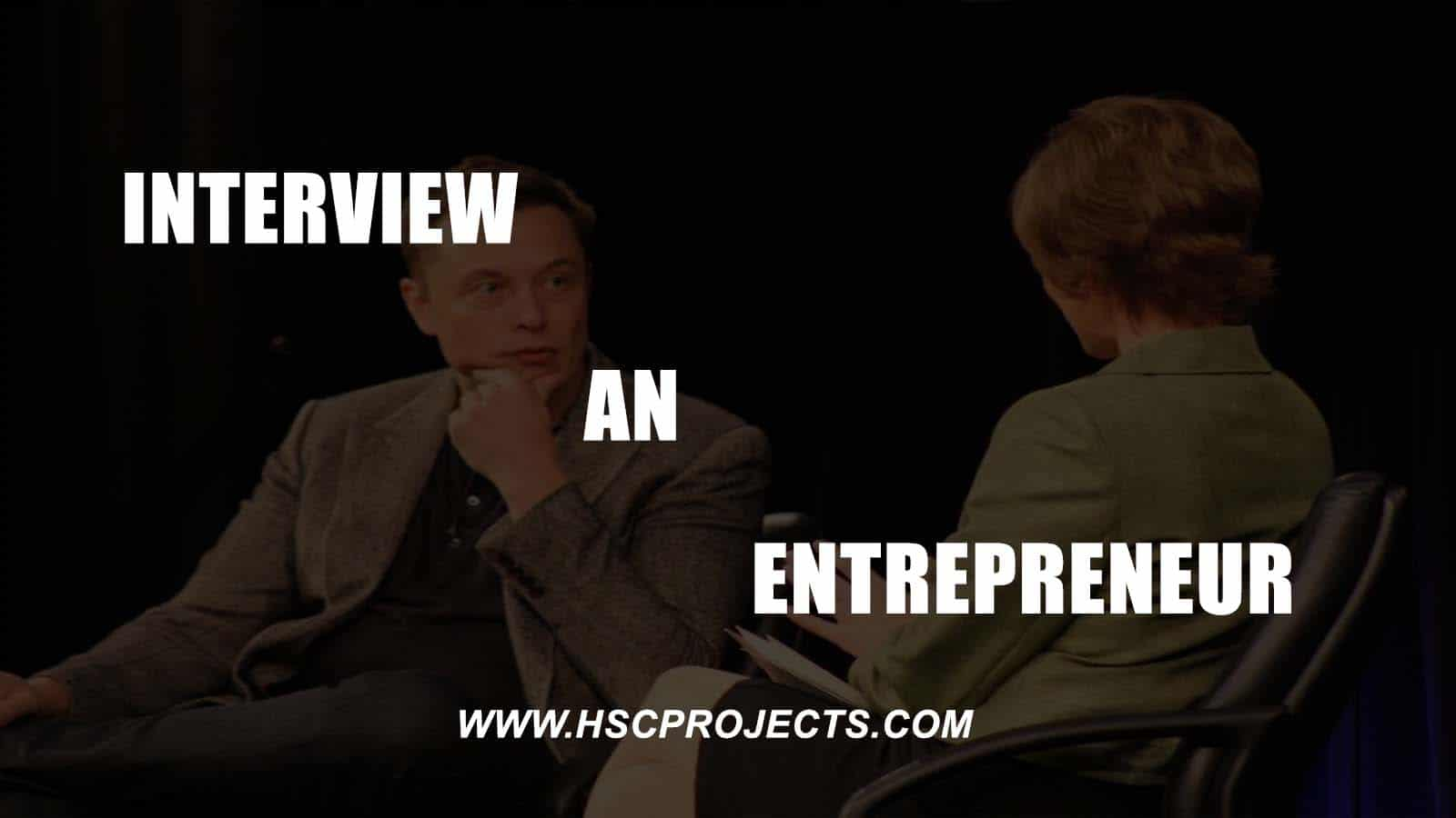 Interview an Entrepreneur, HSC Projects