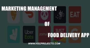 , Marketing Management of Food Delivery App, HSC Projects