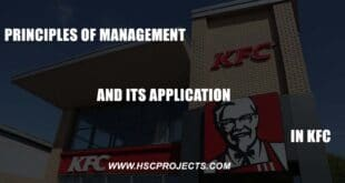 , Principles of Management and Its Application in KFC, HSC Projects